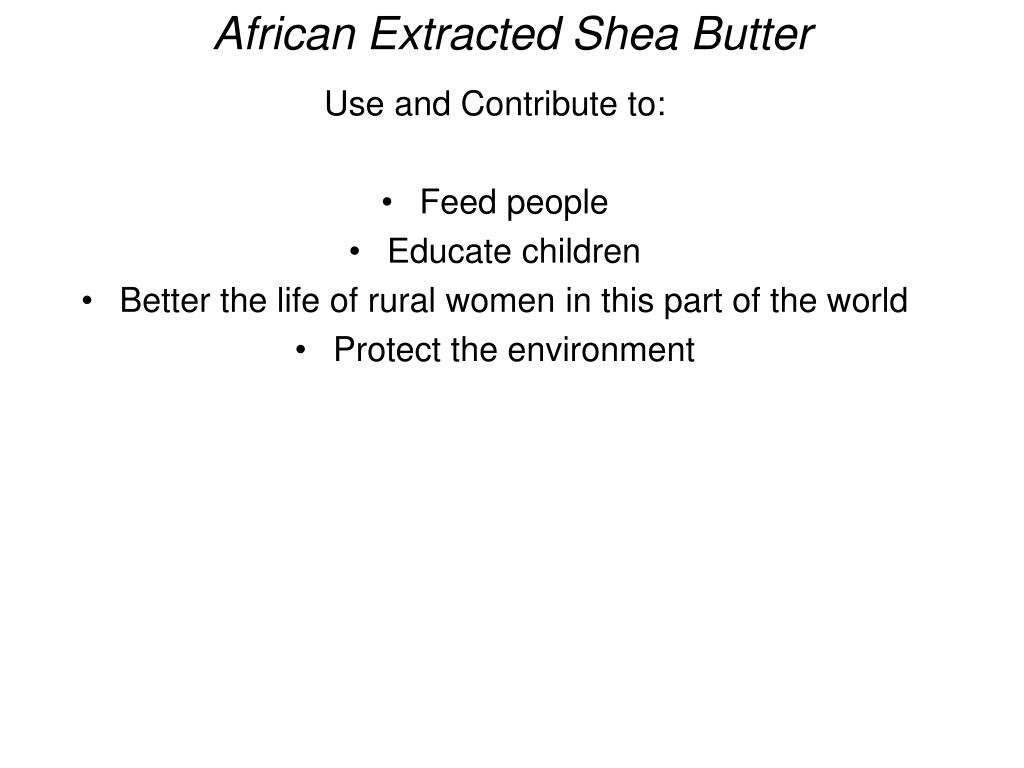 African Extracted Shea Butter