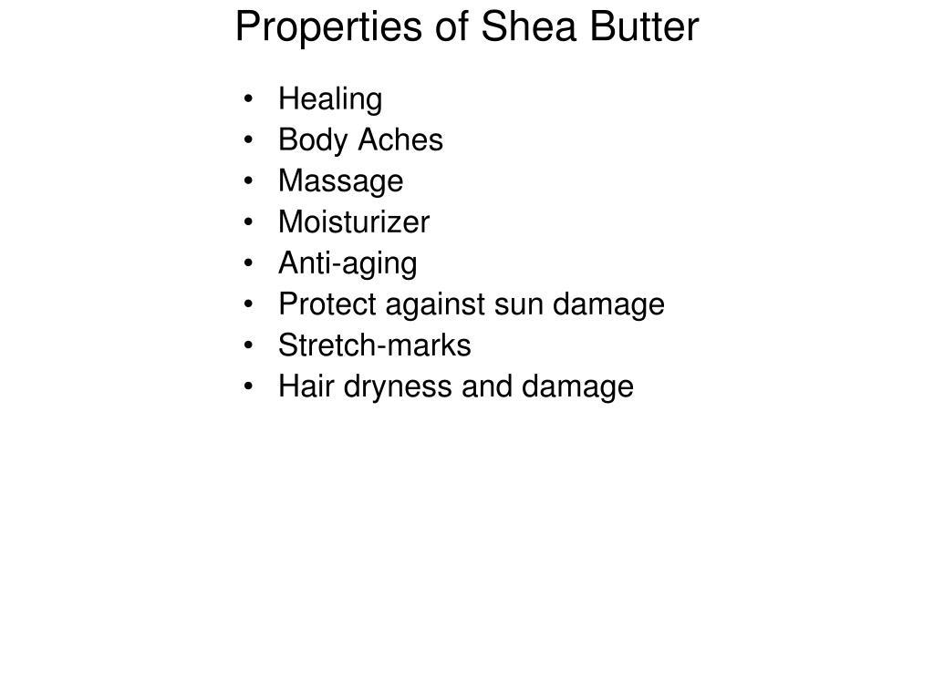 Properties of Shea Butter