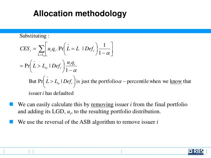 Allocation methodology