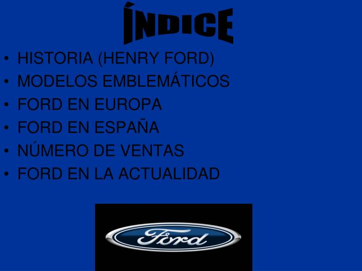 HISTORIA (HENRY FORD)