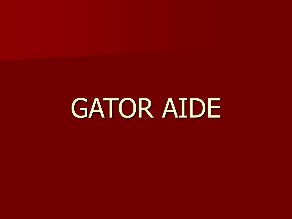 GATOR AIDE