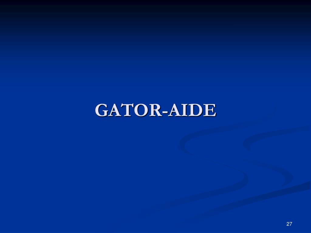 GATOR-AIDE