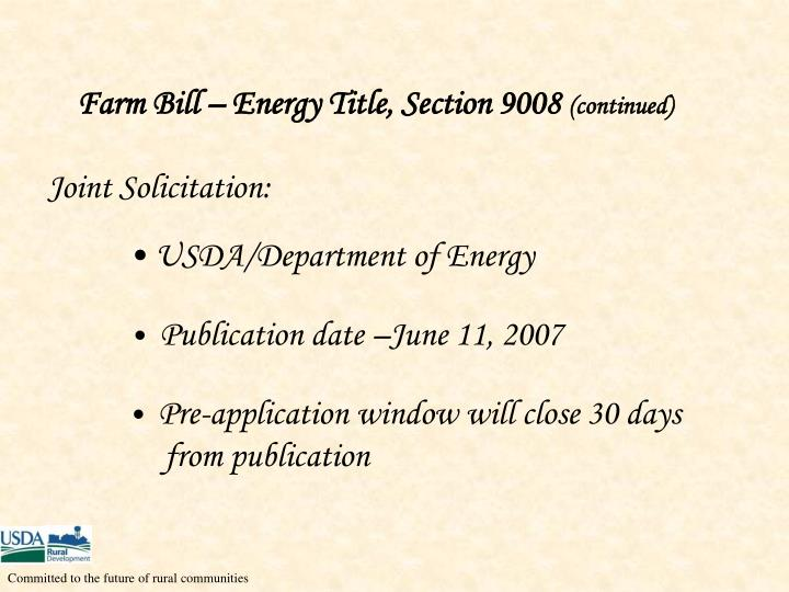 Farm Bill – Energy Title, Section 9008