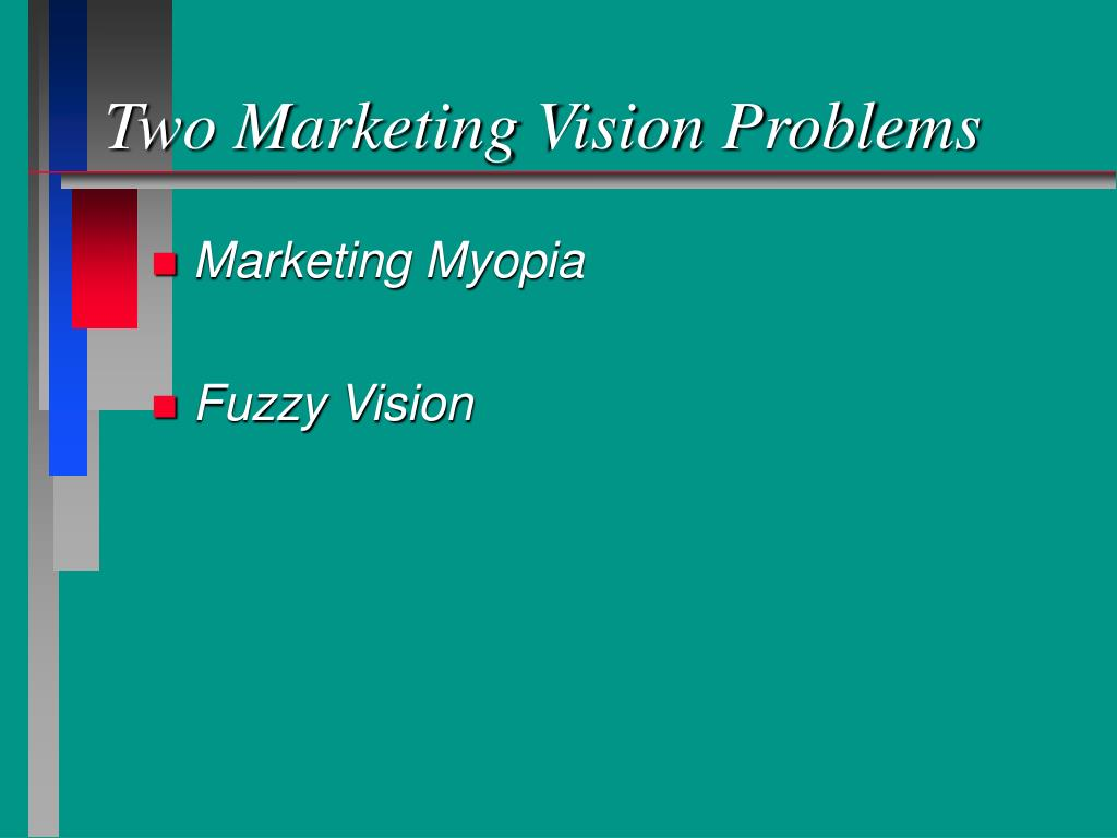 Two Marketing Vision Problems