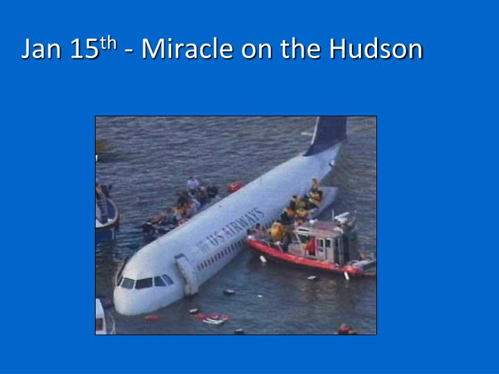 Jan 15 th miracle on the hudson