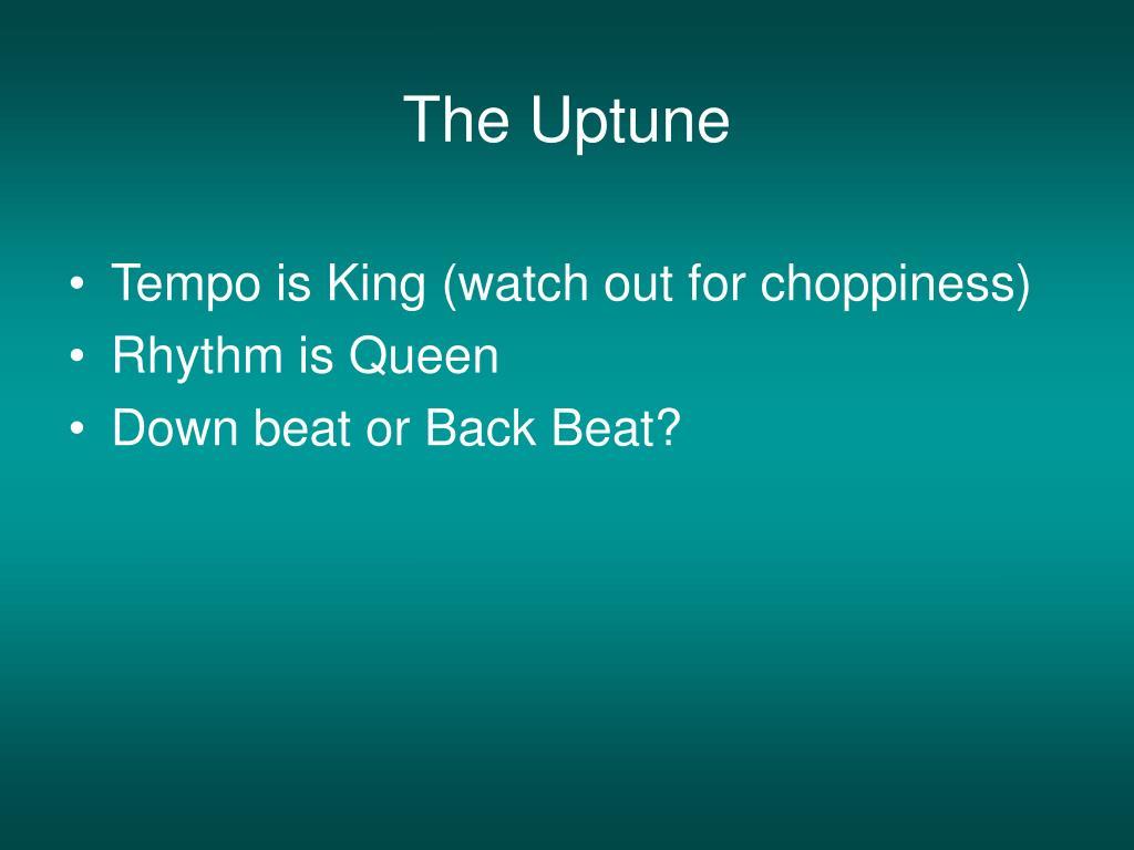 The Uptune