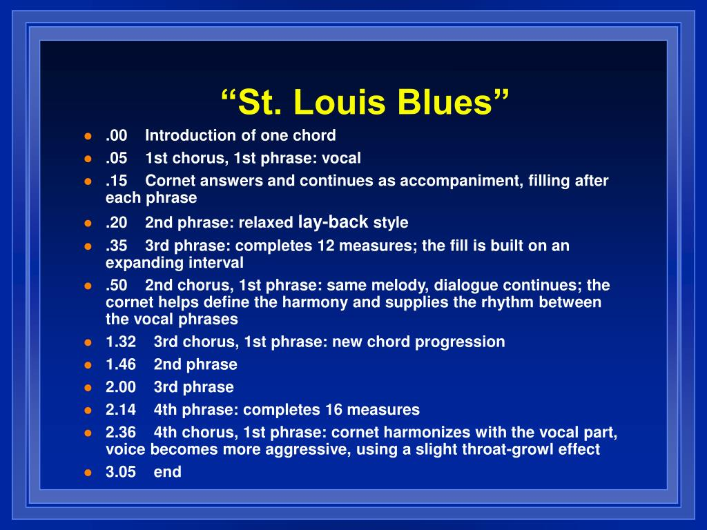 """""""St. Louis Blues"""""""
