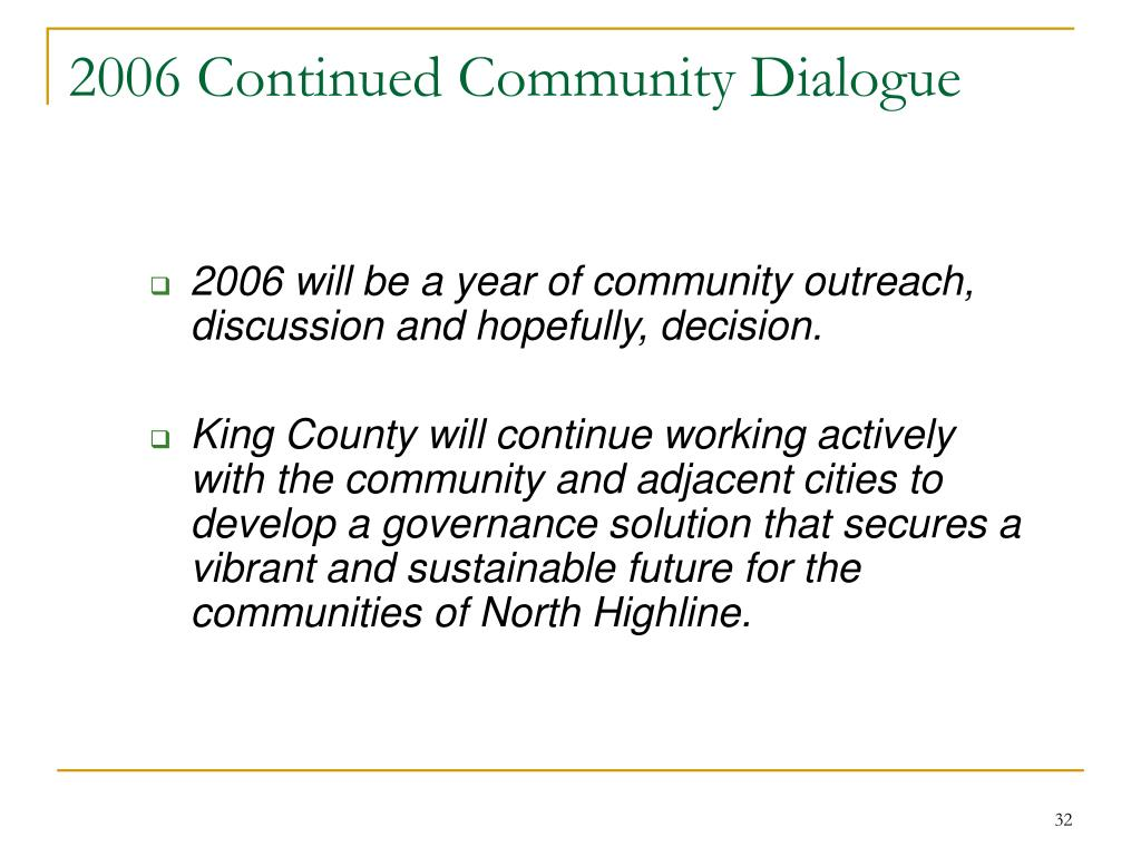 2006 Continued Community Dialogue
