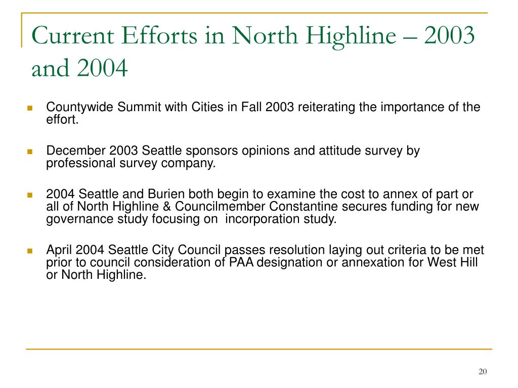 Current Efforts in North Highline – 2003 and 2004
