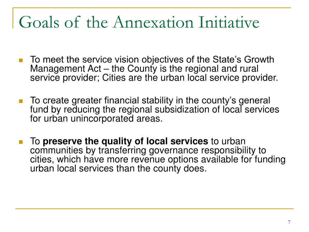 Goals of the Annexation Initiative