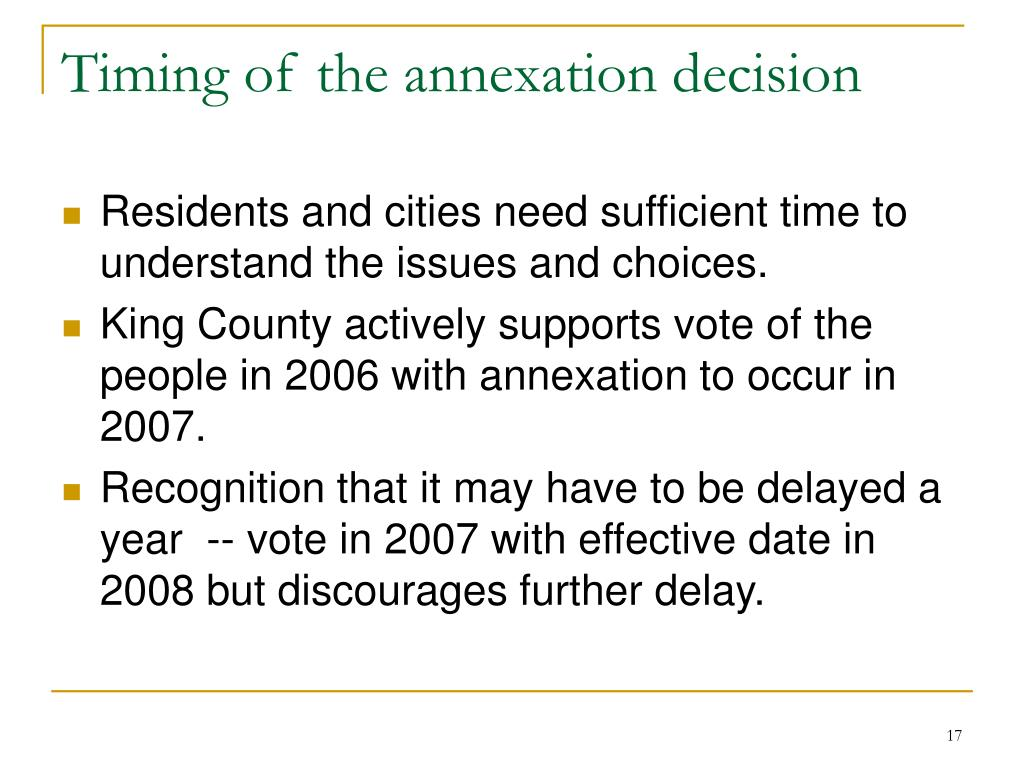Timing of the annexation decision