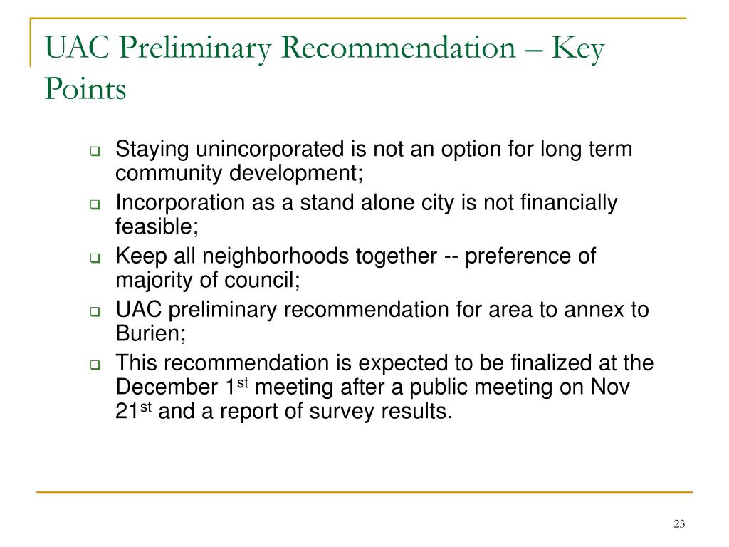 UAC Preliminary Recommendation – Key Points