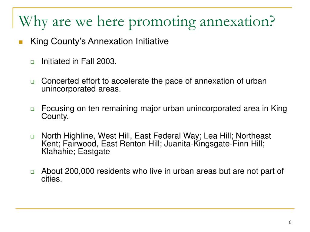 Why are we here promoting annexation?