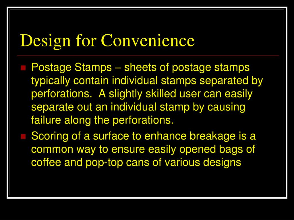 Design for Convenience