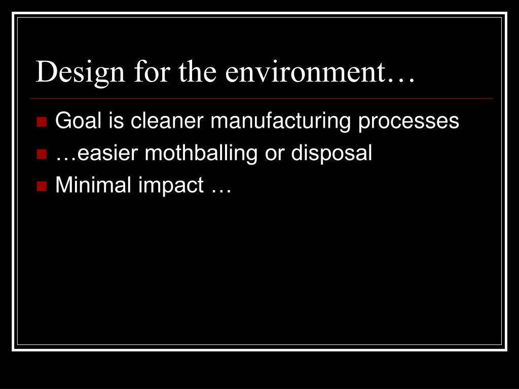 Design for the environment…