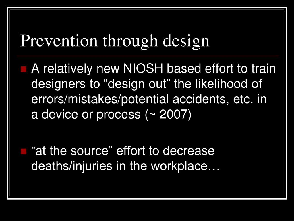 Prevention through design