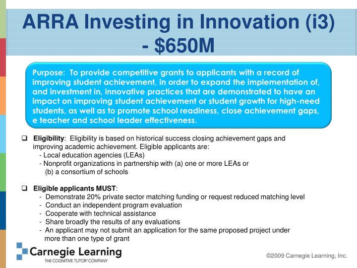 ARRA Investing in Innovation (i3) - $650M