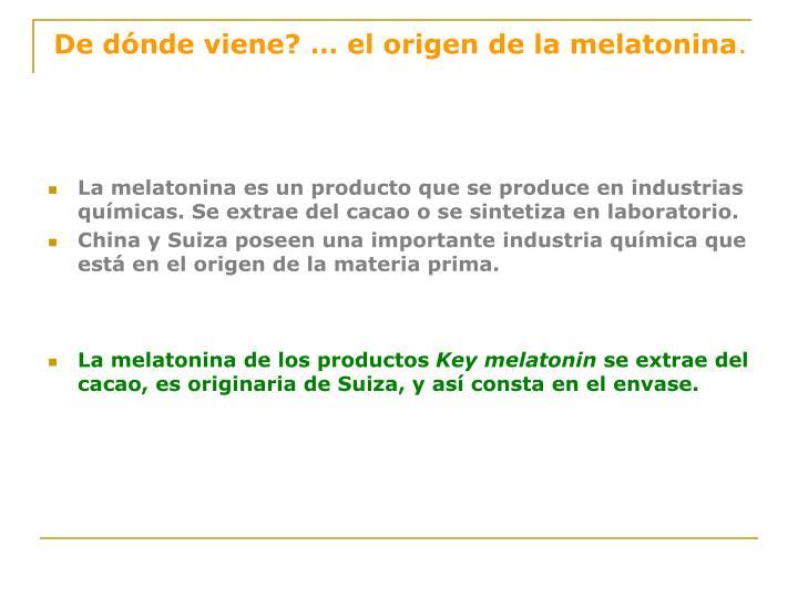 De dónde viene? … el origen de la melatonina