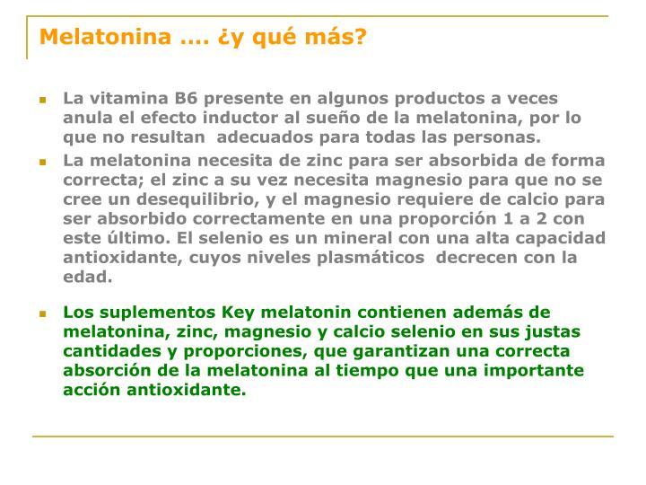 Melatonina …. ¿y qué más?