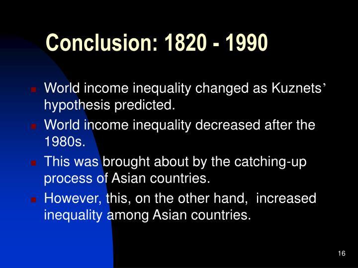 Conclusion: 1820 - 1990