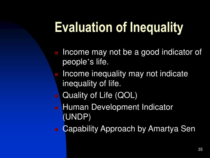 Evaluation of Inequality
