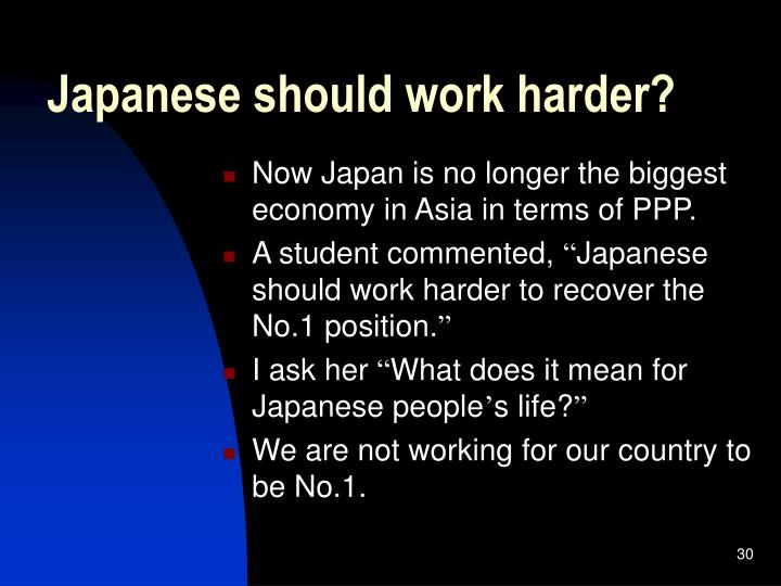 Japanese should work harder?