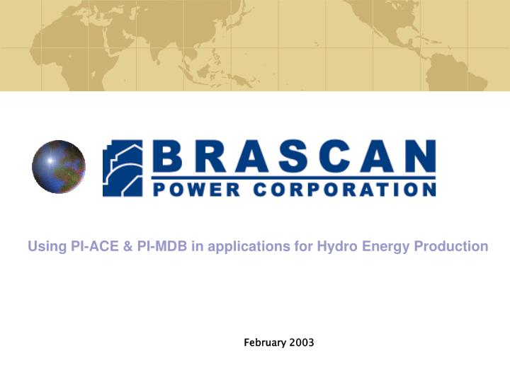 Using PI-ACE & PI-MDB in applications for Hydro Energy Production