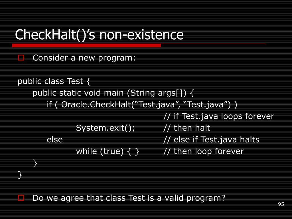 CheckHalt()'s non-existence