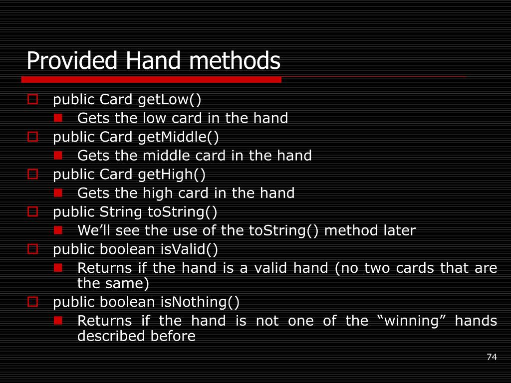 Provided Hand methods
