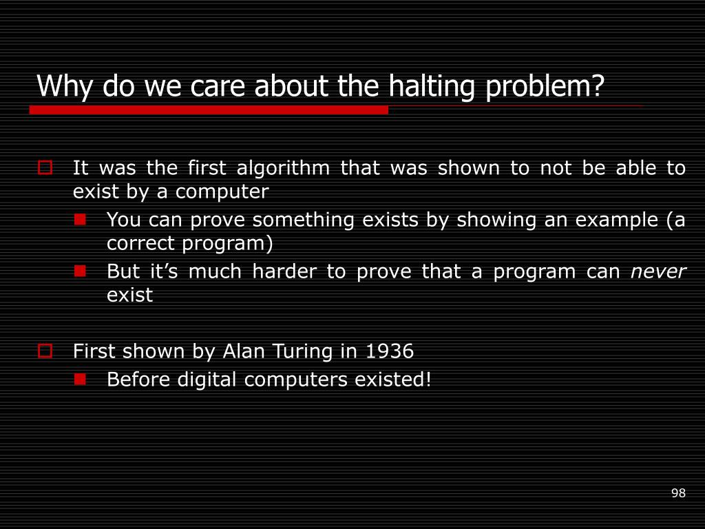 Why do we care about the halting problem?