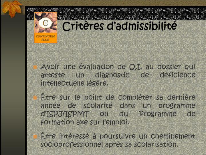 Critères d'admissibilité