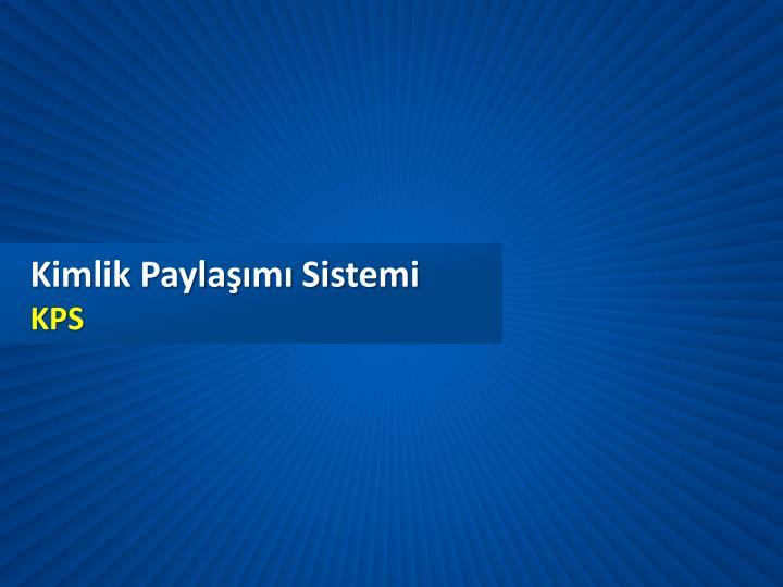 Kimlik Paylaşımı Sistemi
