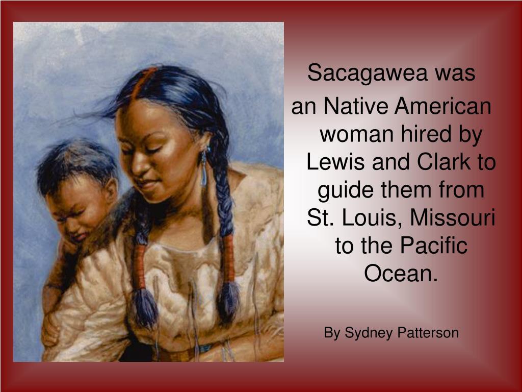 Sacagawea was