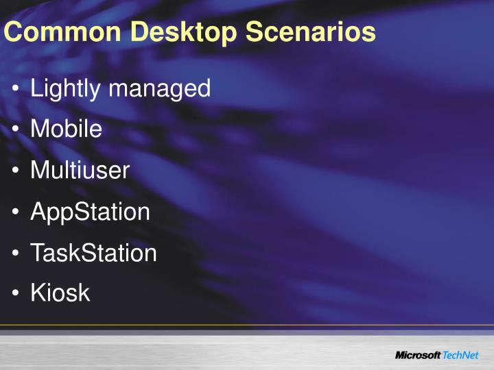 Common Desktop Scenarios