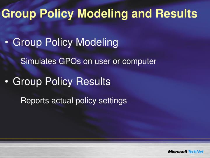 Group Policy Modeling and Results