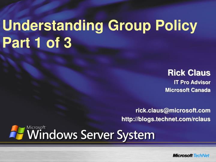 Understanding group policy part 1 of 3