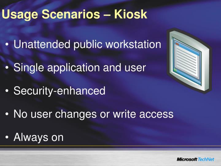 Usage Scenarios – Kiosk