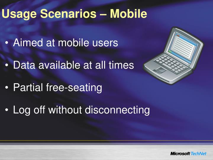 Usage Scenarios – Mobile