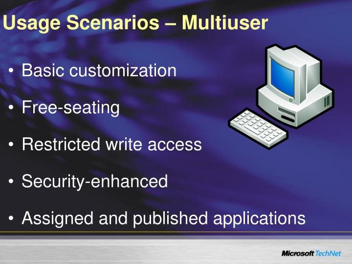 Usage Scenarios – Multiuser