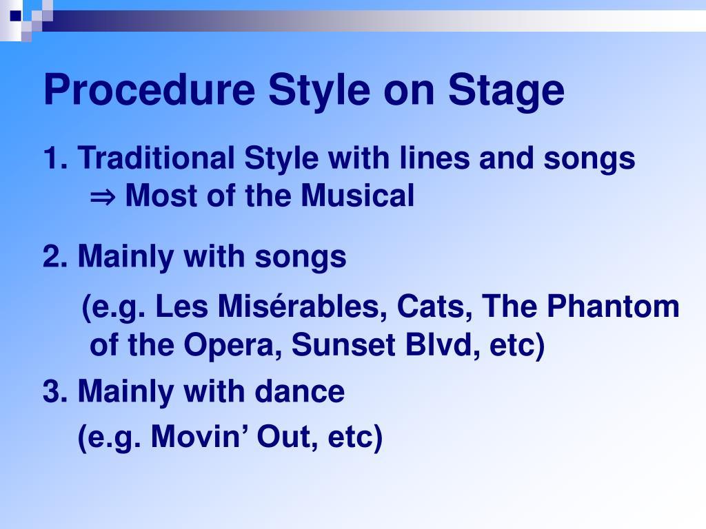 Procedure Style on Stage