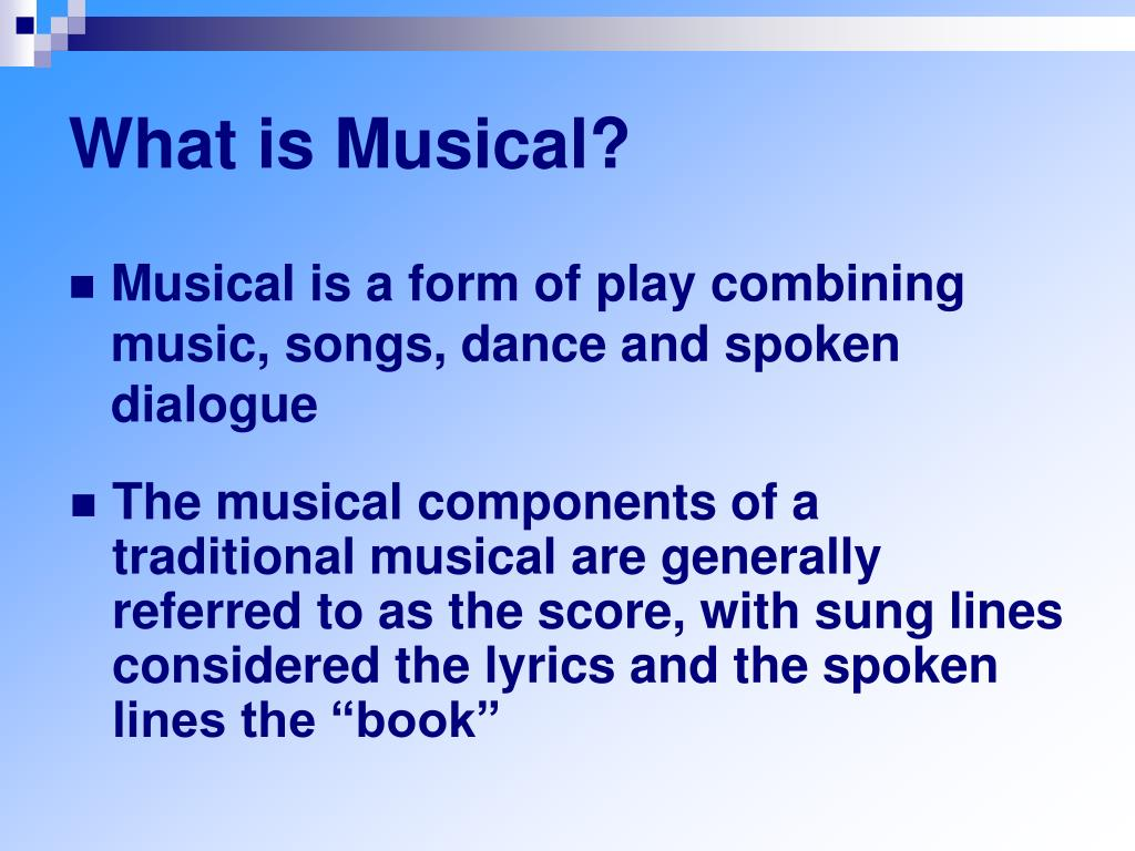 What is Musical?