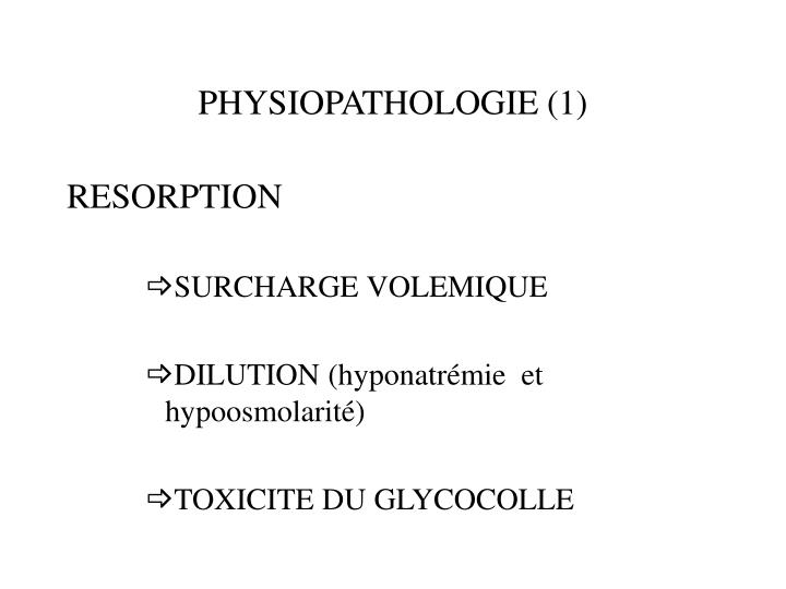 PHYSIOPATHOLOGIE (1)