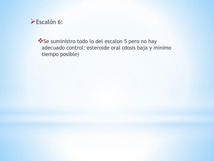 Escalón 6: