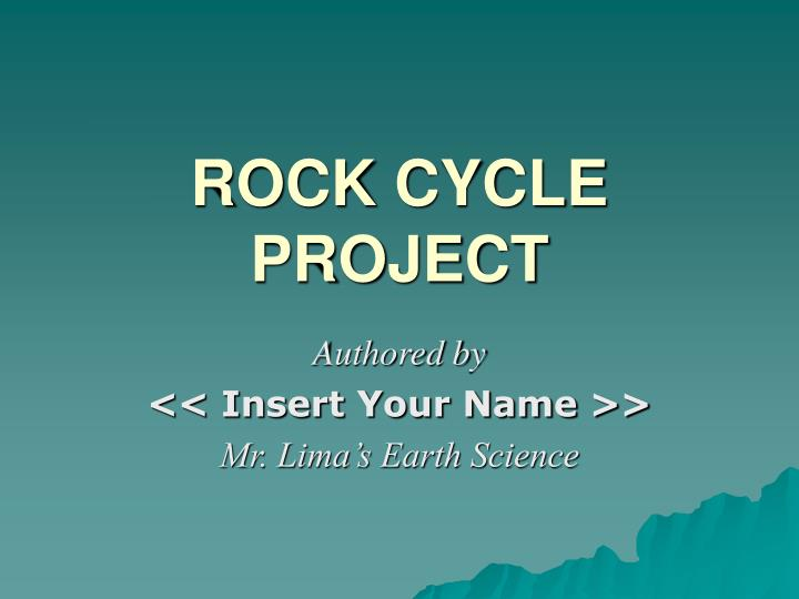 Rock cycle project