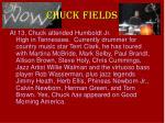 chuck fields