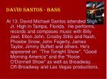 david santos bass