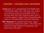 singers ukraine and japanese
