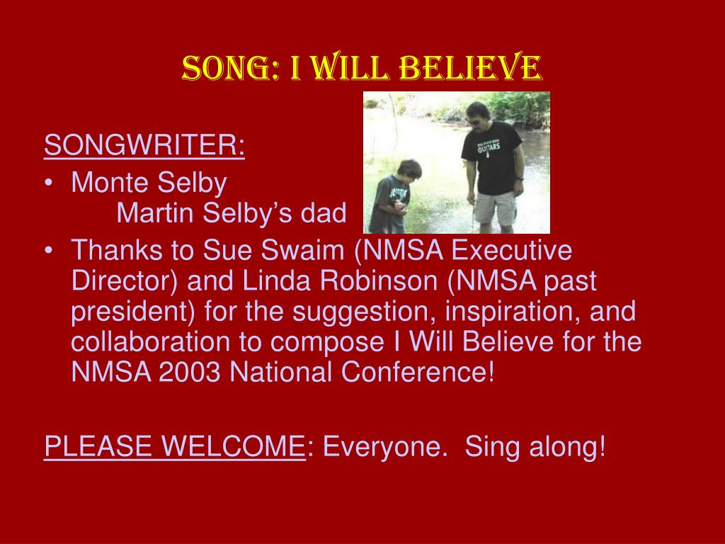 SONG: I WILL BELIEVE