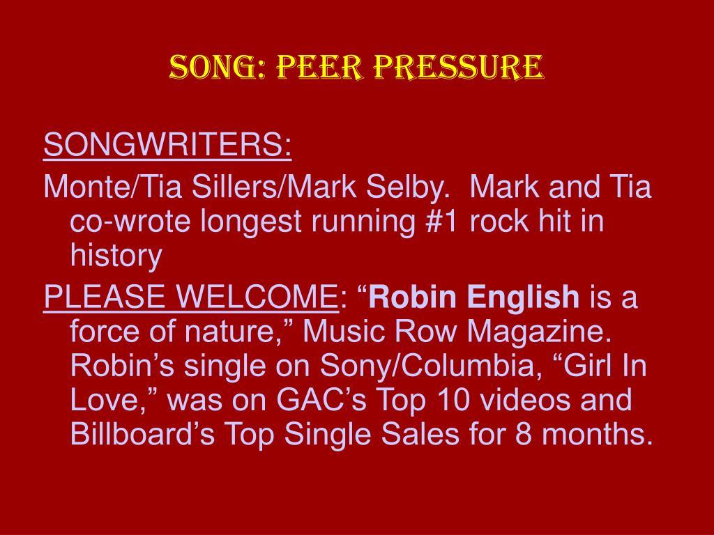 SONG: PEER PRESSURE