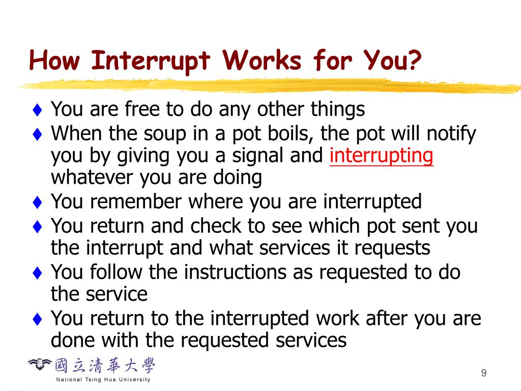 How Interrupt Works for You?